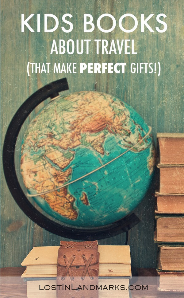 Kids books always make the perfect gifts and books that inspire travel or get your kids excited for an upcoming trip are even better. Here's some great ideas for world schooling, homeschooling or just kids who love to read and explore the world. #kidsgifts