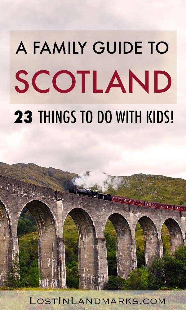 Scotland is a great destination for a vacation with kids. Here's some things to do in Scotland that will keep all the family happy. #scotlandtravel #uktravel