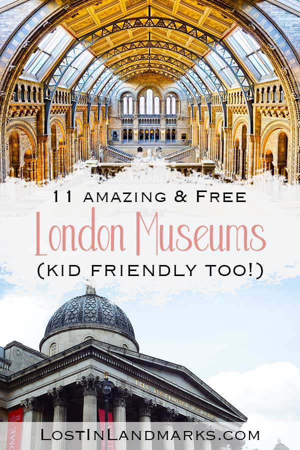 London is great for museums and galleries especially as many are free. They are a great choice for visiting London with kids and there's so many to choose from! From the Natural History museum to the British Museum - add them on your London Bucket list! #londontravel #uktravel #travelwithkids
