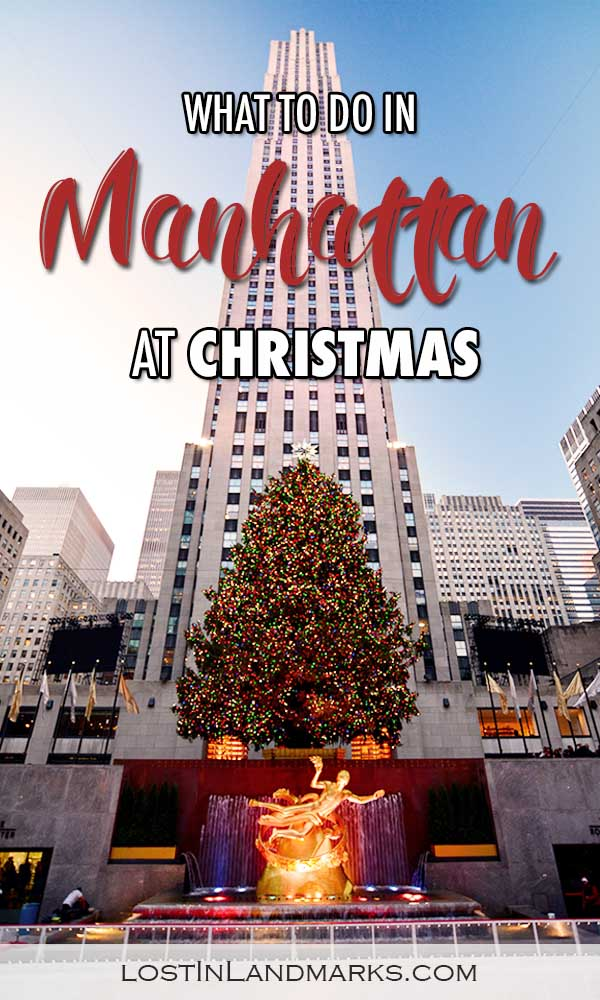 things to do on your trip to Manhattan, NYC at Christmas time. Holiday season bucket list items that you must do while visiting the big apple, New York City. #nyc #newyorkcity