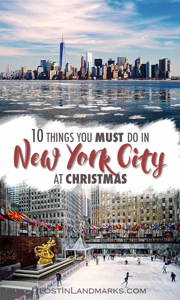 10 things to do in NYC at Christmas time. Manhattan is a great winter destination for a short city break. Add it to your bucket list! #usatravel #nyctravel #nycchristmas #newyorkcity