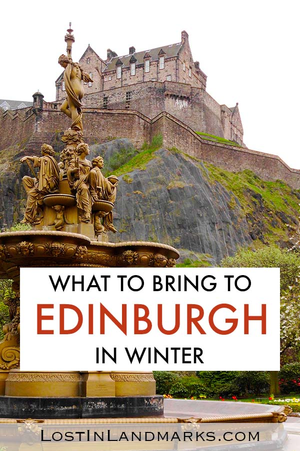 What to pack for Edinburgh in winter - packing list for a city break visiting Edinburgh when it is cold. Edinburgh is a perfect winter travel destination but packing right is a must! #packinglist #wintervacation #edinburgh #scotland