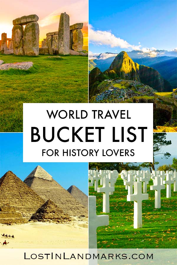 These amazing history travel destinations are must sees for anyone. From ancient to recent history all these locations have had an impact on the world. Are they on your historical sites bucket list? #historytravel #bucketlist