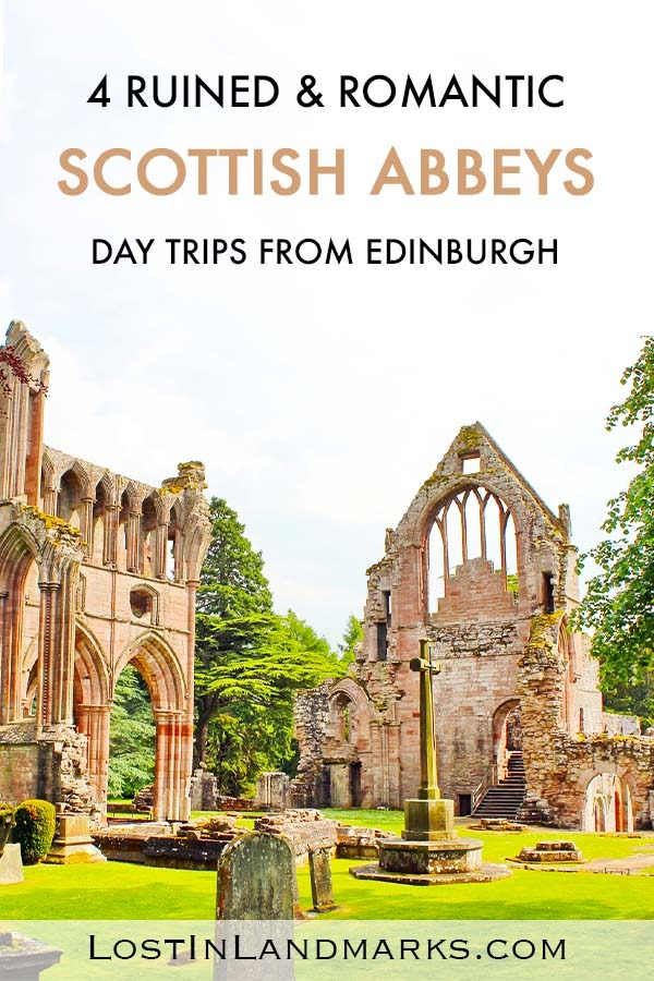 4 Gorgeous and atmospheric ruined Scottish Borders abbeys to visit. These are great day trips from Edinburgh and show another side to Scotland! 12th century medieval abbeys to visit on your Scottish vacation. #scotlandtravel