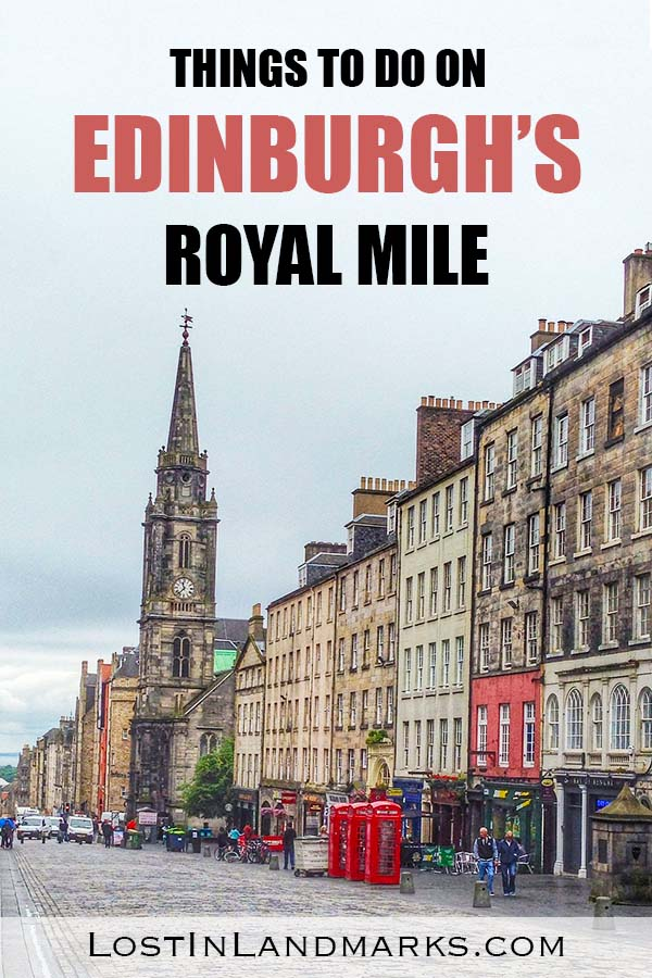 14 things to see on the Royal Mile in Edinburgh, Scotland. There's so much to do just on this one street in the old town of Edinburgh! Here's a guide on what not to miss on your city trip to the capital of Scotland #scotlandtravel